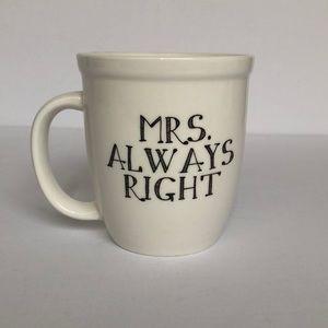 Natural Life Mrs. Always Right Mug